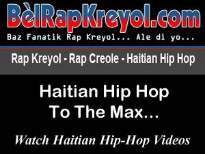 BelRapKreyol - Haitian Hip Hop Videos