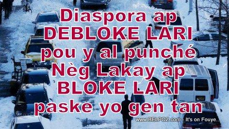 PHOTO: Haitien Diaspora ap Debloke Lari, Nèg Lakay ap Bloke Lari
