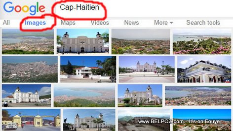 Cap Haitien - Haiti's IMAGE is Changing on the Internet Search Results... LOOK...