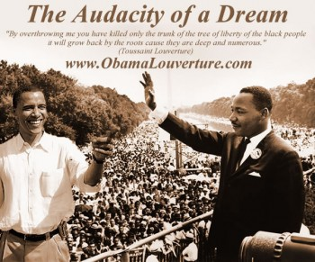 MLK to Obama - The Audacity Of A Dream