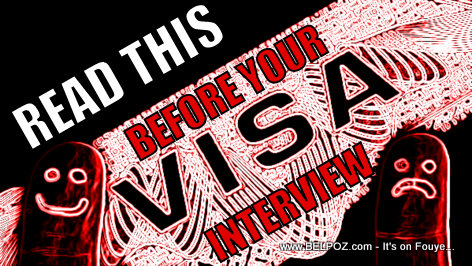 Read this BEFORE your VISA Application Interview