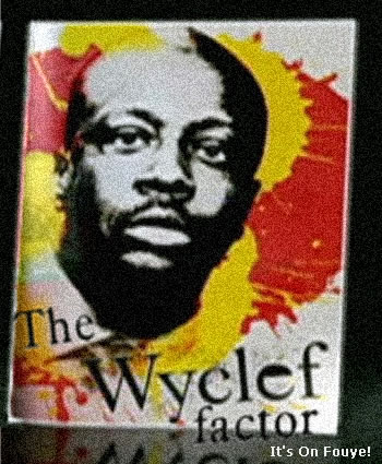 The Wyclef Factor