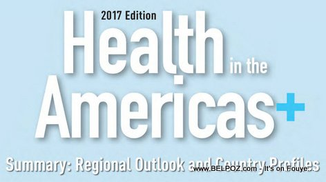 Health in the Americas 2017 Edition - Summary: Regional Outlook and Country Profiles