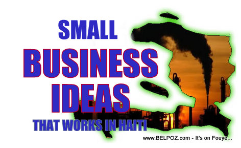 Haiti Small Business Ideas