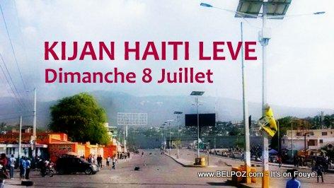 Kijan Haiti Leve - Dimanche 8 Juillet apre manifestation pou Gas la Monte