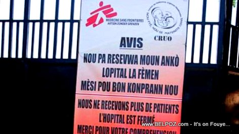 Haiti - Médecins Sans Frontières Notice : Hospital is closed