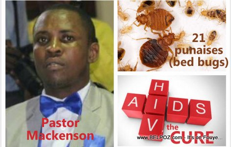 Haiti - Pasteur Mackenson says 21 Punaise, the Cure for AIDS