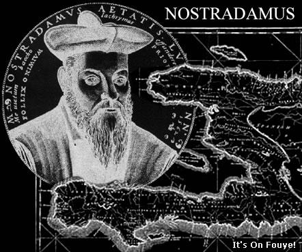 Nostradamus Haiti Predictions