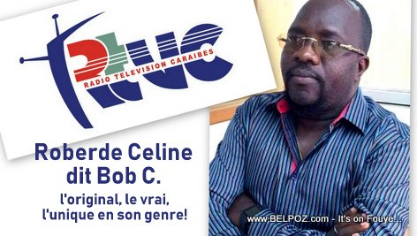 Haitian Journalist Roberde Celine dit Bob C., L'original, le vrai, l'unique en son genre!