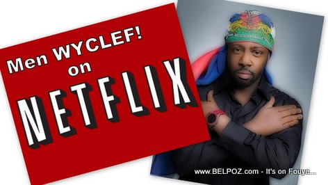Men WYCLEF Jean on Netflix