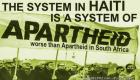 Apartheid in Haiti: The system Haitians are fighting against is worse than Apartheid in Africa, professor said (AUDIO)