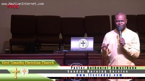 Pastor Nathaniel Demosthene - First Timothy Christian Church Spring Valley