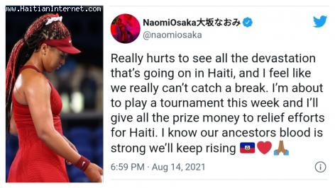 Earthquake - Naomi Osaka : Really hurt to see all the devastation that's going on in Haiti