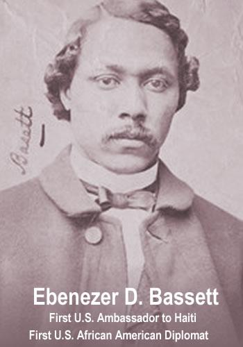 Ebenezer D. Bassett, First Ambassador to Haiti