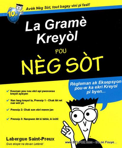 La Gramè Kreyòl pou Nèg Sòt (Haitian Creole for Dummies)