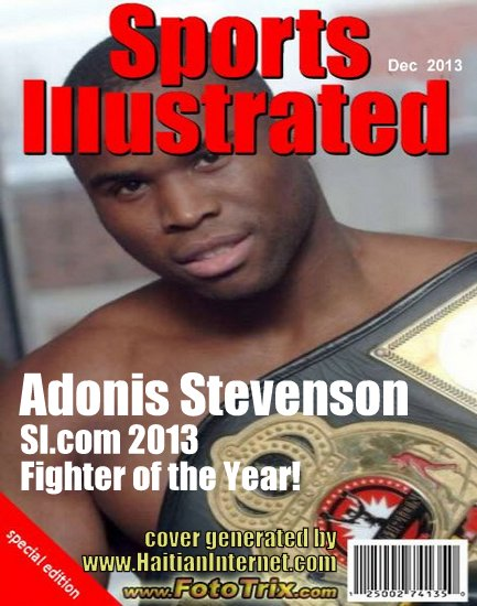 Haitian Boxer Adonis Stevenson - Sports Illustrated 2013 Fighter of the Year