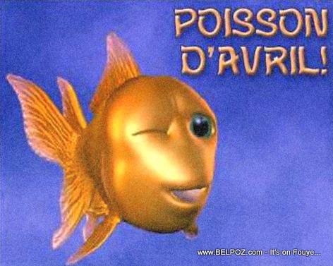 Poisson d'Avril - Ou pran nan Pwason Davril?