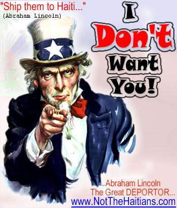Abraham Lincoln, The Great Deportor